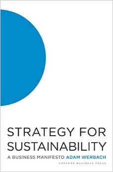 Strategy for Sustainability:A Business Manifesto